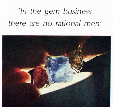 In the gem business there are no rational men